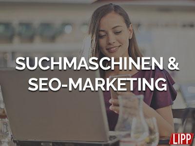 SEO Agentur Angebote Suchmaschinenmarketing und SEO-Arbeit - Werbeagentur Marketingwelt Lipp