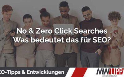 Zero- und No Click Searches