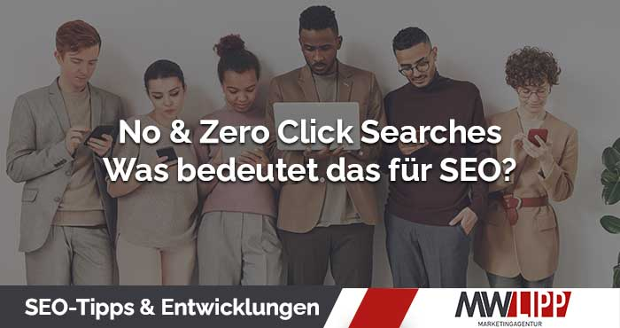 Zero- und No Click Searches