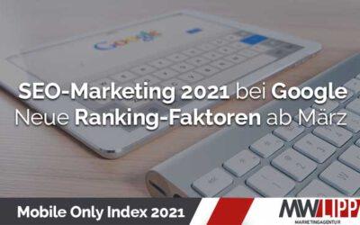Google Mobile Only Index 2021