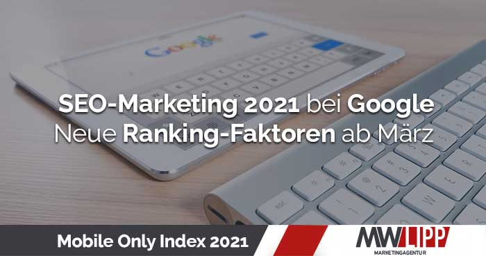 Google Mobile Only Index 2021